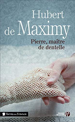 Pierre, maître de dentelle