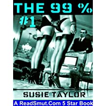 The 99 Percent -- BDSM Male Dominance Female Submission