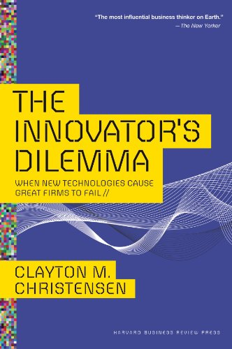 The Innovator's Dilemma: When New Technologies Cause Great Firms to Fail (Management of Innovation and Change) (English Edition)