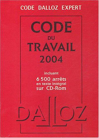 Code du travail 2004 (CD-Rom inclus)