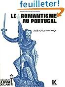 Le romantisme au Portugal: étude de faits socio-culturels