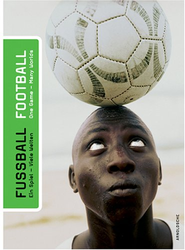 Football: One Game - Many Worlds por Karin Giggeis