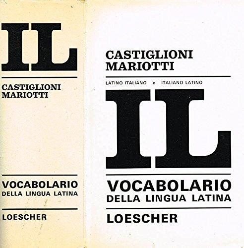 VOCABOLARIO DELLA LINGUA LATINA. Latino-italiano italiano-latino.