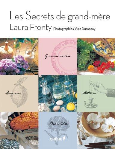 Les Secrets de grand-mère par Laura Fronty