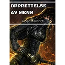 Opprettelse av menn (Norwegian Edition)