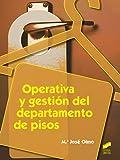 Operativa y gestión del departamento de pisos (Hostelería y Turismo)