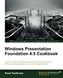 Windows Presentation Foundation 4.5 Cookbook