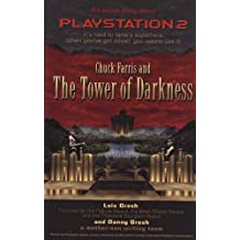 Chuck Farris and the Tower of Darkness: An Action Story about PlayStation2 (Chuck Farris Novels)