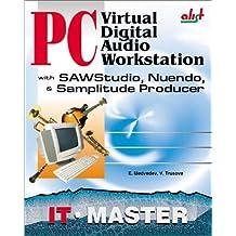 PC Virtual Digital Audio Workstation With Sawstudio, Nuendo, & Samplitude Producer: For Sawstudio, Nuendo, & Samplitude Producer (Power)