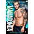 Manaconda: a Rockstar Romantic Comedy (Hammered Book 1) (English Edition)