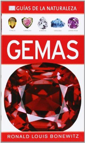 Gemas (Guías del Naturalista. Minerales, rocal y piedras preciosas)