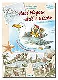 Paul Pinguin will's wissen: Vom Pol zum Pool Gesamtausgabe mit Klavierstimme SCHULMUSICAL für 8-bis 13-Jährige