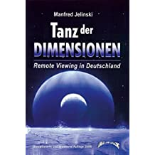 Tanz der Dimensionen: Remote Viewing in Deutschland