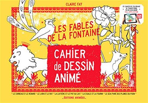 Cahier de dessin animé les Fables de la Fontaine