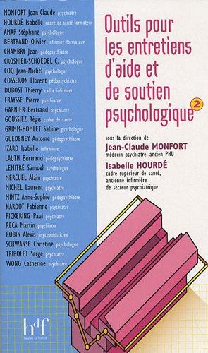 Outils pour les entretiens d'aide et de soutien psychologique : Volume 2
