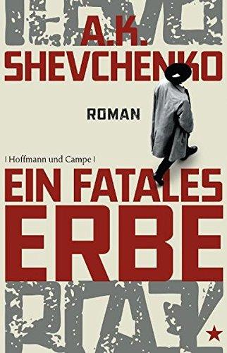 Ein fatales Erbe: Roman (Krimi/Thriller)