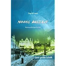 Noahs Auszeit: Großdruck