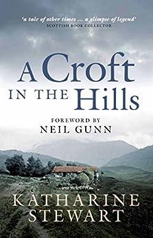 A Croft in the Hills par [Stewart, Katharine]