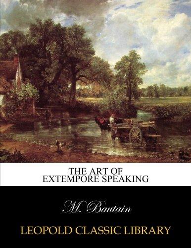 The art of extempore speaking