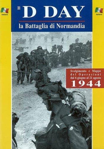Il Dia J la Battaglia Di Normandia