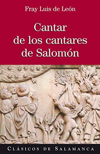 Cantar de los cantares de Salomón por Fray Luis de LEÓN