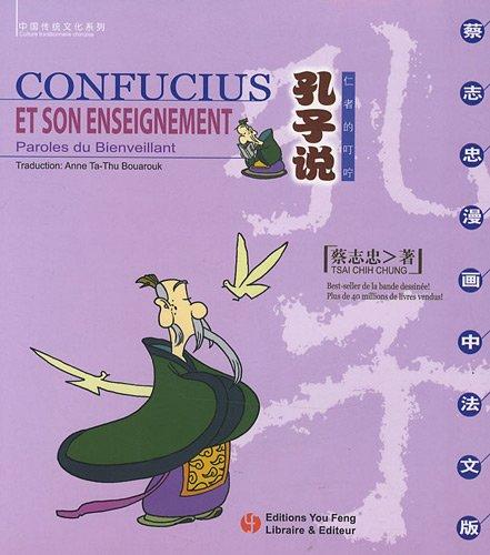 Confucius et son enseignement : Paroles du Bienveillant