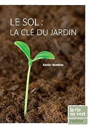 Le sol : la clé du jardin