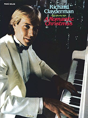 Richard Clayderman: A Romantic Christmas