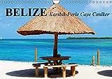 Belize. Karibik-Perle Caye Caulker (Wandkalender 2019 DIN A4 quer): Das kleine Paradies an der Costa Maya (Monatskalender, 14 Seiten ) (CALVENDO Orte) - Elisabeth Stanzer