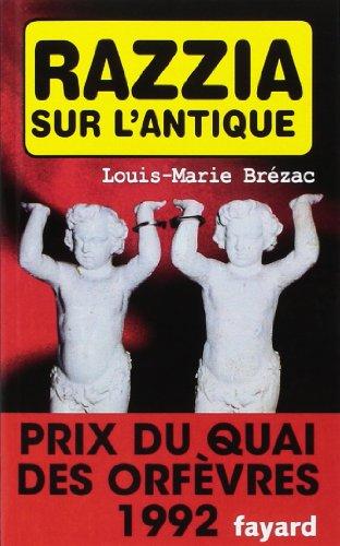 Razzia sur l'antique - Prix Quai des Orfèvres  1992