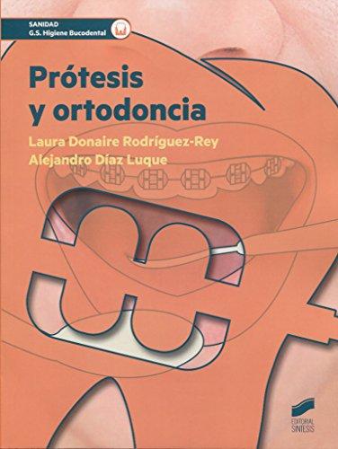 Protesis y ortodoncia (Sanidad) por Laura/Díaz Luque, Alejandro Donaire Rodríguez-Rey