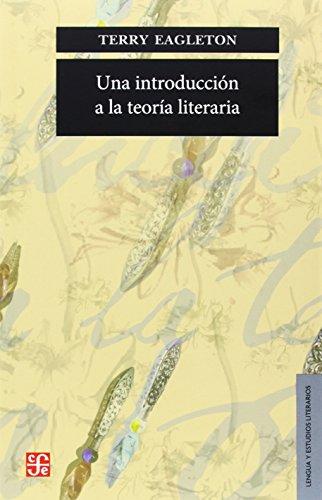 Una introduccion a la teoria literaria (Lengua Y Estudios Literarios) por Terry Eagleton