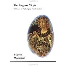 Pregnant Virgin: A Process of Psychological Transformation