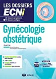 Gynécologie-obstétrique - 30 dossiers progressifs et 10 dossiers en ligne - Les dossiers ECNi