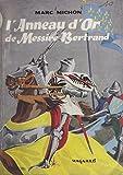 Lanneau dor de Messire Bertrand