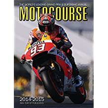 Motocourse Annual 2014: The World's Leading Grand Prix & Superbike Annual