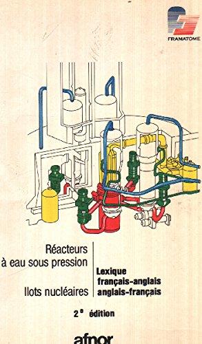 Réacteurs à eau sous pression : îlots nucléaires (lexique français-anglais)
