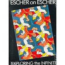 [(Escher on Escher)] [By (author) M.C. Escher ] published on (April, 1989)