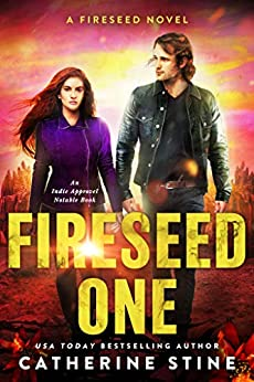Fireseed One (A Fireseed novel Book 1) (English Edition) de [Stine, Catherine]