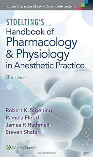 Stoelting's Handbook of Pharmacology and Physiology in Anesthetic Practice por Robert K. Stoelting