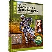 Scott Kelbys Lightroom 4 für digitale Fotografie (Pearson Photo)