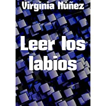 Leer los labios (Spanish Edition)