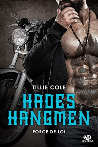 Force de loi: Hades Hangmen, T6 par Tillie Cole