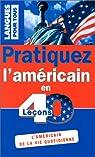 PRATIQUEZ L'AMERICAIN EN 40 LECONS  (ancienne édition) par Berman