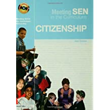 Meeting SEN in the Curriculum: Citizenship by Alan Combes (2004-08-31)