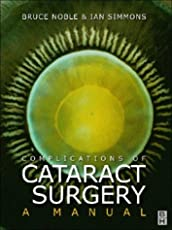 Complications of Cataract Surgery: A Manual
