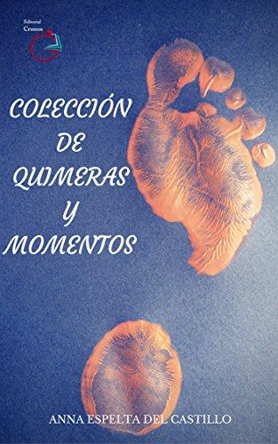 Colección de Quimeras y Momentos por Anna Espelta del Castillo