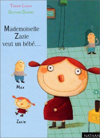"""<a href=""""/node/5597"""">Mademoiselle Zazie veut un bébé</a>"""