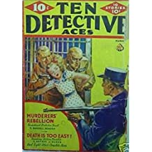 Ten Detective Aces March 1938: Pulp Magazine (English Edition)