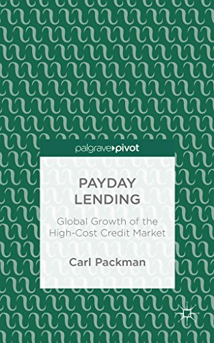 payday-lending-global-growth-of-the-high-cost-credit-market-by-author-carl-packman-published-on-sept